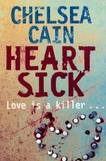 Heartsick : Love is a killer - Chelsea Cain