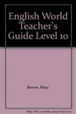 English World Teacher's Guide Level 10 : Teacher's Guide - Mary Bowen