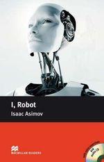 I, Robot : Pre-intermediate Level - Isaac Asimov