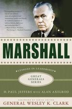 Marshall : Lessons in Leadership - H. Paul Jeffers