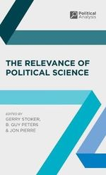 The Relevance of Political Science : Political Analysis