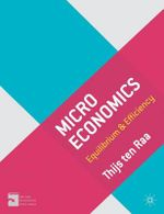 Microeconomics : Equilibrium and Efficiency - Thijs Ten Raa