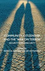 Community, Citizenship and the 'war on Terror' : Security and Insecurity