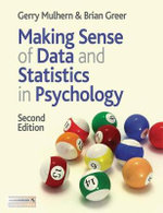 Making Sense of Data and Statistics in Psychology : Second Edition - Gerry Mulhern