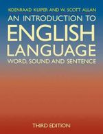 An Introduction to English Language : Word, Sound and Sentence - Koenraad Kuiper
