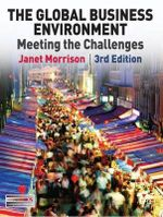 The Global Business Environment : Meeting the Challenges - Janet Morrison