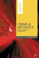 Crime and Deviance : Skills-Based Sociology - Tony Lawson
