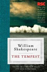 The Tempest : The RSC Shakespeare - William Shakespeare