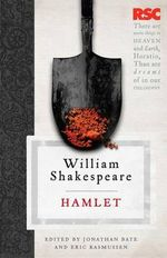 Hamlet : The RSC Shakespeare - William Shakespeare
