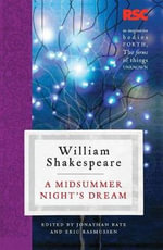 A Midsummer Night's Dream : The RSC Shakespeare - William Shakespeare