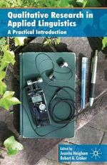 Qualitative Research in Applied Linguistics : A Practical Introduction