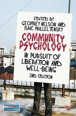 Community Psychology : In Pursuit of Liberation and Well-being
