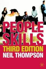 People Skills : Third Edition - Neil Thompson