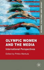 Olympic Women and the Media : International Perspectives