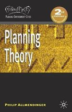 Planning Theory : Planning Environment Cities : 1st Edition - Philip Allmendinger