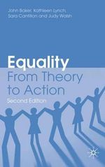 Equality : From Theory to Action - John Baker