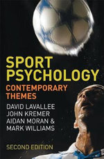 Sport Psychology : Contemporary Themes - David Lavallee