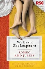 Romeo and Juliet : The RSC Shakespeare - William Shakespeare
