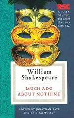 Much Ado About Nothing : The RSC Shakespeare - William Shakespeare