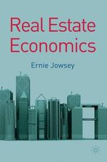 Real Estate Economics - Ernie Jowsey