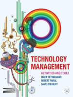 Technology Management : Activities and Tools - Dilek Cetindamar