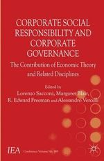 Corporate Social Responsibility and Corporate Governance : The Contribution of Economic Theory and Related Disciplines