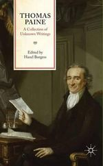 Thomas Paine : a Collection of Unknown Writings - Thomas Paine