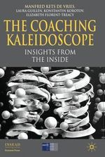 The Coaching Kaleidoscope : Insights from the Inside