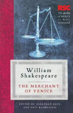 The Merchant of Venice : The RSC Shakespeare - William Shakespeare