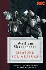Measure for Measure : The RSC Shakespeare - William Shakespeare