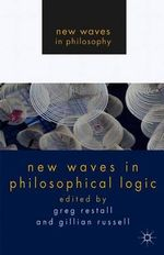 New Waves in Philosophical Logic : New Waves in Philosophy (Paperback)
