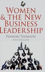 Women and the New Business Leadership - Peninah Thomson