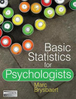 Basic Statistics for Psychologists : 1st Edition - Marc Brysbaert