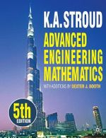 Advanced Engineering Mathematics : 5th Edition - K. A. Stroud