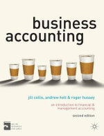 Business Accounting : An Introduction to Financial and Management Accounting - Jill Collis