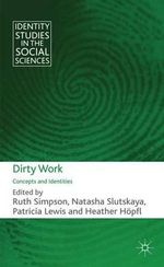 Dirty Work : Concepts and Identities