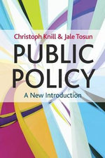 Public Policy : A New Introduction - Christoph Knill