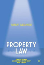Great Debates in Property Law : Property Law - Lorna Fox O'Mahony