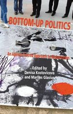 Bottom-Up Politics : An Agency-Centred Approach to Globalization