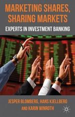 Marketing Shares, Sharing Markets : Experts in Investment Banking - Jesper Blomberg