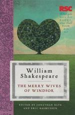 The Merry Wives of Windsor : The RSC Shakespeare - William Shakespeare