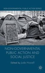 Non-Governmental Public Action and Social Justice : Communities, Police and Case Studies of