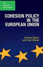 Cohesion Policy in the European Union - Michael Baun