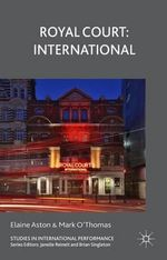 Royal Court : International - Elaine Aston