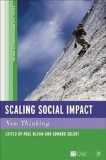 Scaling Social Impact : New Thinking - Paul N. Bloom