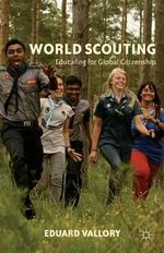 World Scouting : Educating for Global Citizenship - Eduard Vallory