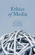 Ethics of Media : Volume 44