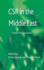 CSR in the Middle East : Fresh Perspectives