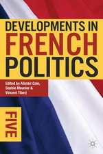 Developments in French Politics 5 : De-Centering China
