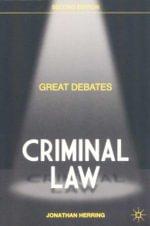 Great Debates : Criminal Law : Palgrave Macmillan Great Debates in Law - Jonathan Herring